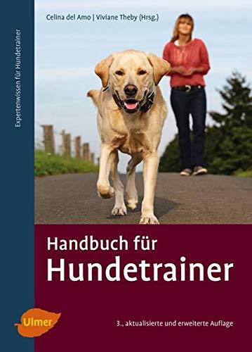 Handbuch für Hundetrainer (Hardback): Celina DelAmo, Viviane Theby