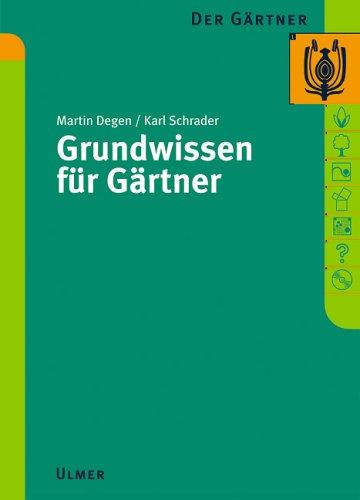 9783800111886: Der Gärtner. Grundwissen für Gärtner.