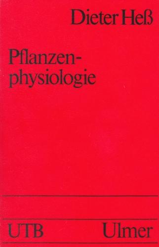 9783800124954: Pflanzenphysiologie. Molekulare und biochemisch-physiologische Grundlagen von Stoffwechsel und Entwicklung