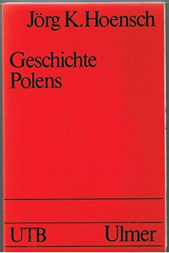 9783800125104: Geschichte Polens (Uni-Taschenbucher) (German Edition)