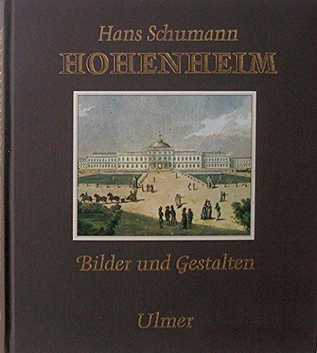 Hohenheim, Bilder und Gestalten (German Edition): Schumann, Hans