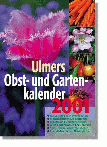 Ulmers Obst- und Gartenkalender 2001
