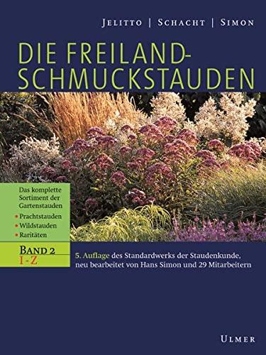 Die Freiland - Schmuckstauden: Leo Jelitto