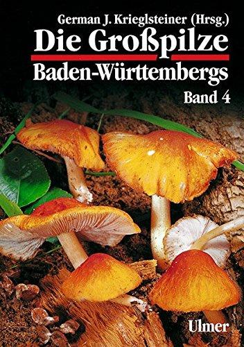 9783800132812: Die Großpilze Baden-Württembergs, Bd.4