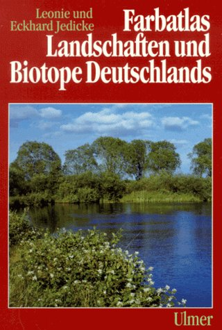 9783800133208: Farbatlas Landschaften und Biotope Deutschlands