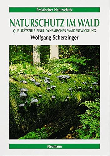 Naturschutz im Wald: Wolfgang Scherzinger