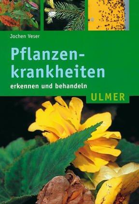 9783800135776: Pflanzenkrankheiten erkennen und behandeln.