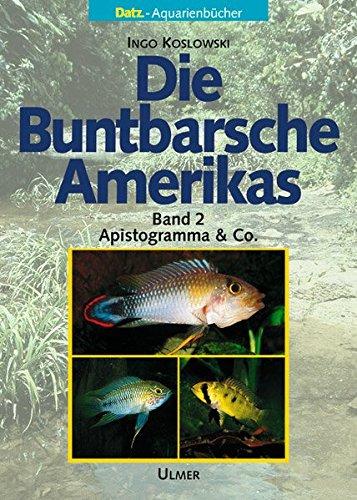 9783800138203: Die Buntbarsche Amerikas 2: Apistogramma und Co