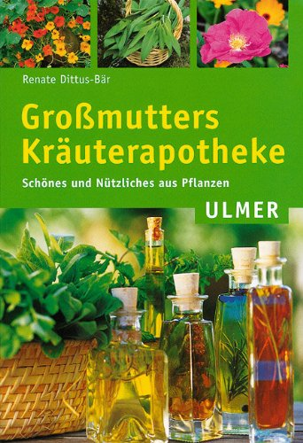 9783800139361: Großmutters Kräuterapotheke