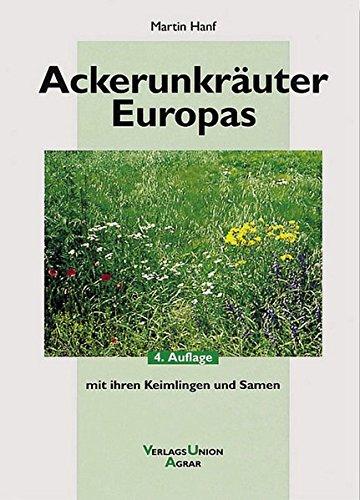 Ackerunkräuter Europas: Martin Hanf