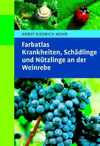 9783800141487: Farbatlas Krankheiten, Schädlinge und Nützlinge an der Weinrebe