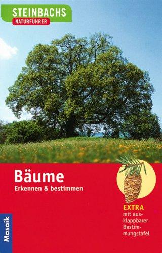 9783800142651: Steinbachs Naturführer. Bäume. Erkennen und bestimmen.