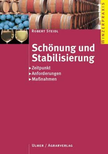 9783800144112: Schönung und Stabilisierung: Zeitpunkt - Anforderungen - Maßnahmen