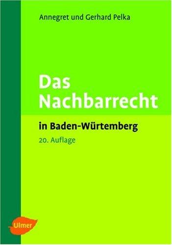 9783800144365: Das Nachbarrecht in Baden-W�rttemberg