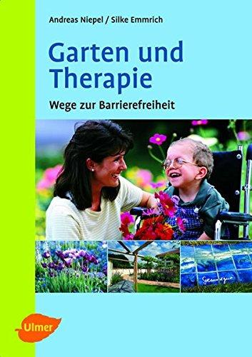 9783800144433: Garten und Therapie