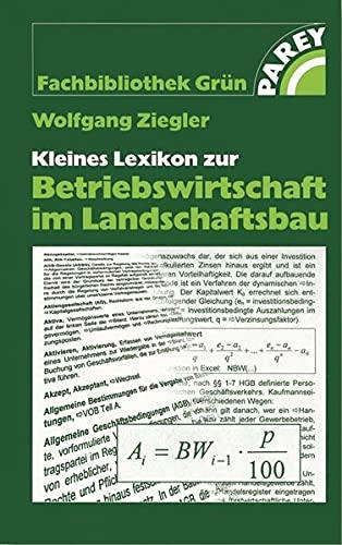 9783800145409: Kleines Lexikon zur Betriebswirtschaft im Landschaftsbau