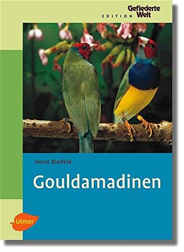 9783800146871: Gouldamadinen