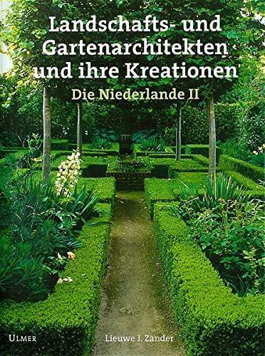 9783800146888: Landschafts- und Gartenarchitekten und ihre Kreationen: Die Niederlande II