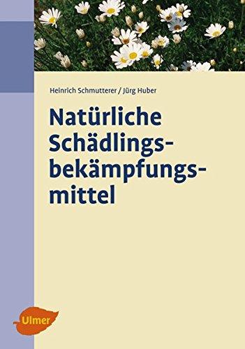 9783800147540: Natürliche Schädlingsbekämpfungsmittel