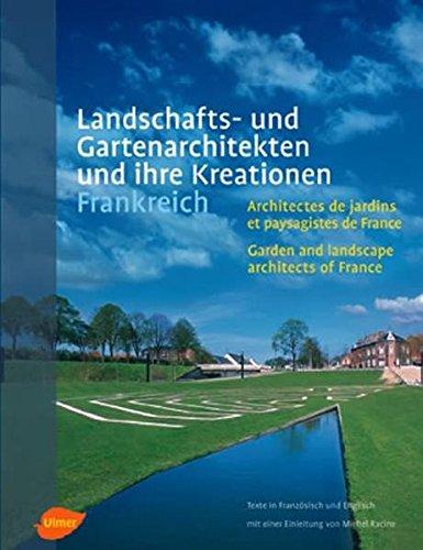 Landschafts- und Gartenarchitekten und ihre Kreationen. Frankreich: Belle, Paul [Übers.]: