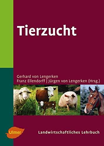 Tierzucht: Gerhard von Lengerken