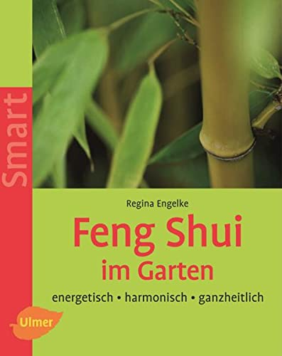 9783800148257: Feng Shui im Garten