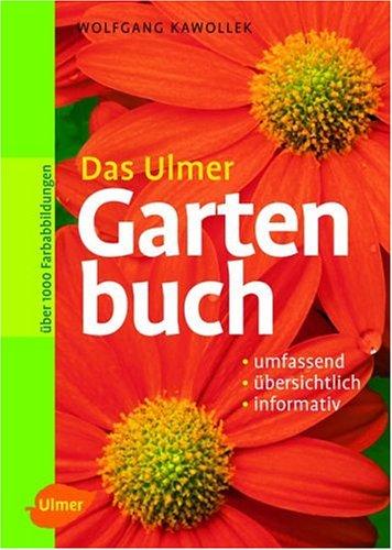 9783800148745: Das Ulmer Gartenbuch