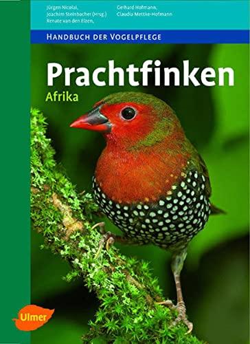 Prachtfinken Afrika: Renate van den Elzen