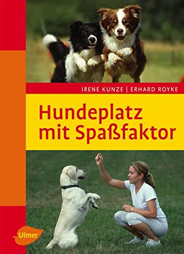 9783800151448: Hundeplatz mit Spassfaktor