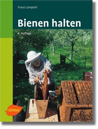 9783800151950: Bienen halten