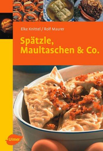 9783800153299: Sp+a-ntzle, Maultaschen und Co.