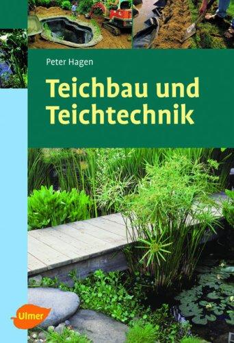 Teichbau  9783800153695: Teichbau und Teichtechnik - AbeBooks: 3800153696