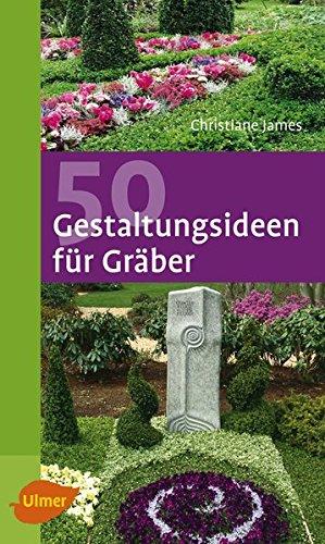 9783800153954: 50 Gestaltungsideen für Gräber