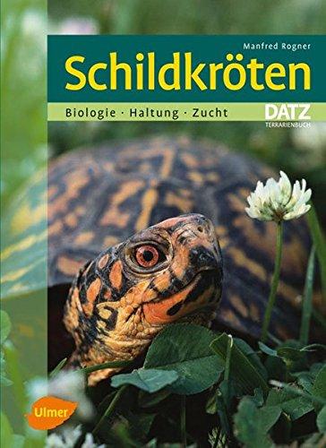 9783800154401: Schildkröten: Biologie, Haltung, Vermehrung