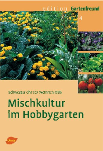 9783800155859: Mischkultur im Hobbygarten
