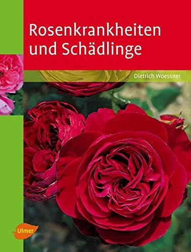 9783800156290: Rosenkrankheiten und Schädlinge: Erkennen und Behandeln von Wachstumsstörungen, Krankheiten und Schädlingen