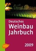9783800156733: Deutsches Weinbaujahrbuch 2009 -