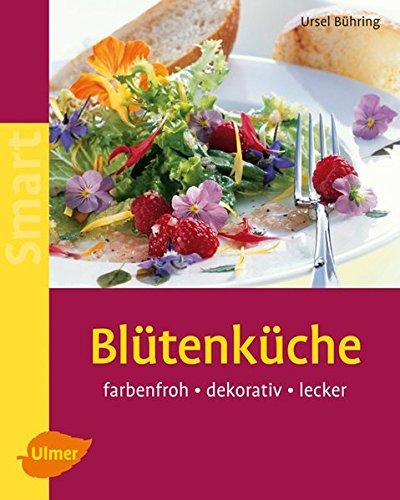9783800158300: Bl�tenk�che: Farbenfroh - dekorativ - lecker