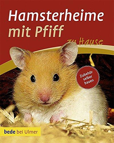 9783800159819: Hamsterheime mit Pfiff