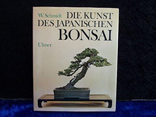 9783800161300: Die Kunst des japanischen Bonsai. Formen und Pflegen von Zwergbäumen