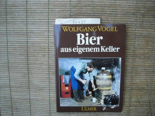 9783800161706: Bier aus eigenem Keller