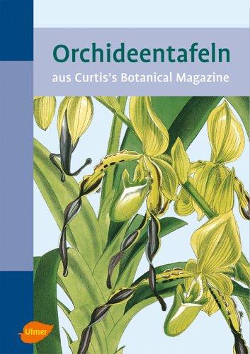 Orchideentafeln aus Curtis's Botanical Magazine: Sprunger Samuel, Hrsg