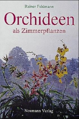 9783800161966: Orchideen als Zimmerpflanzen