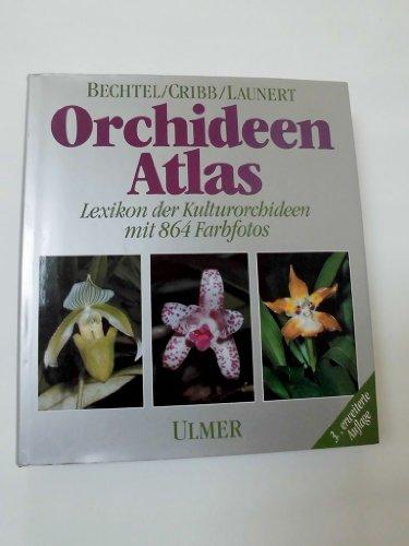 9783800161997: Orchideen-Atlas. Lexikon der Kulturorchideen