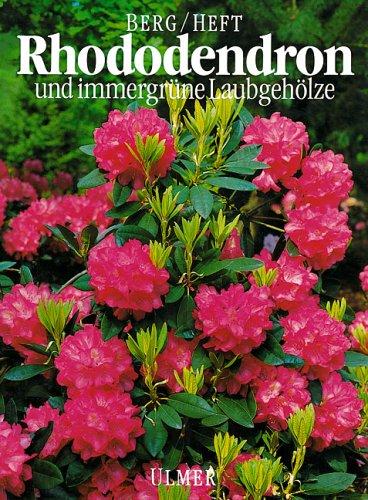 9783800163663: Rhododendron und immergr�ne Laubgeh�lze