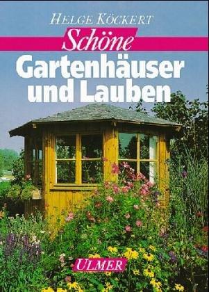 9783800163830: Schöne Gartenhäuser und Lauben