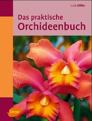 9783800165056: Das praktische Orchideen-Buch