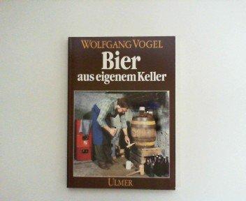 9783800165452: Bier aus eigenem Keller