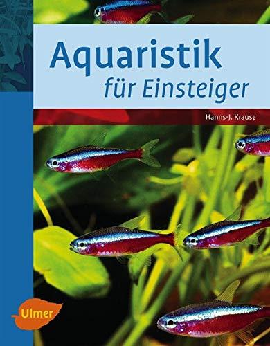 9783800167562: Aquaristik für Einsteiger