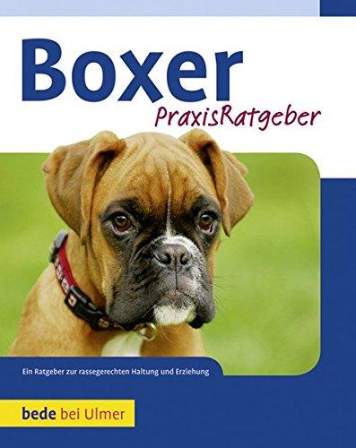 9783800169153: Boxer: Ein Ratgeber zur rassengerechten Haltung und Erziehung